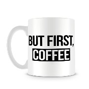 Funny But First Coffee Design マグカップ