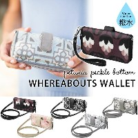 petunia pickle bottom WHEREABOUTS WALLET(ペチュニア ピックル ボトム ウェアアバウトウォレット 財布 スマホバッグ 携...