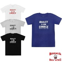 【4 COLOR】BIRDWELL(バードウェル) 【MADE IN U.S.A】 QUALITY IS OUR GIMMICK PRINT TEE(アメリカ製 プリントTシャツ)