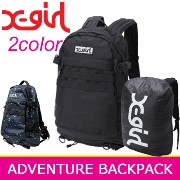 X-girl エックスガール リュック【ADVENTURE BACKPACK】