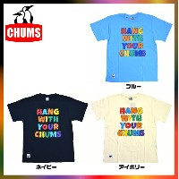 CHUMS チャムス Tシャツ hand paint t-shirt ハンドプリントTシャツ HANG WITH YUOR CHUMS